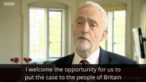 Corbyn saying he welcomes the opportunity of an election